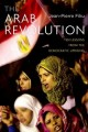 The Arab Revolution: Ten Lessons From the Democratic Uprising – Jean-Pierre Filiu